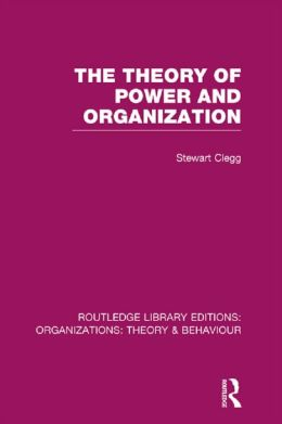 The theory of power and organization