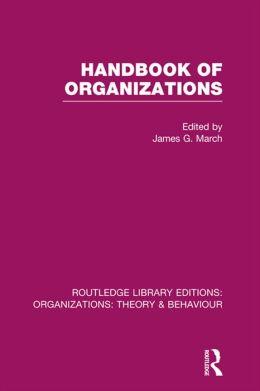 Handbook of Organizations