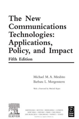 The New Communications Technologies: Applications, Policy, and Impact