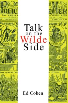 Talk on the Wilde Side