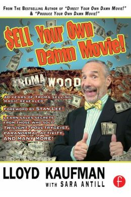Sell Your Own Damn Movie!