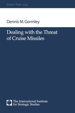 Dealing with the Threat of Cruise Missiles
