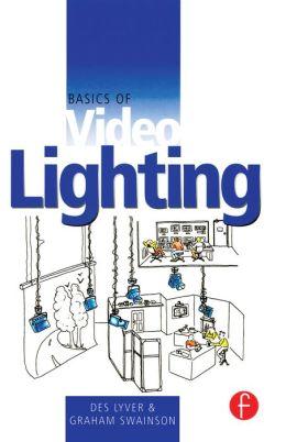 Basics of Video Lighting