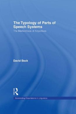The Typology of Parts of Speech Systems: The Markedness of Adjectives