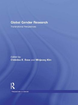 Global Gender Research: Transnational Perspectives
