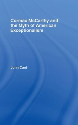 Cormac McCarthy and the Myth of American Exceptionalism