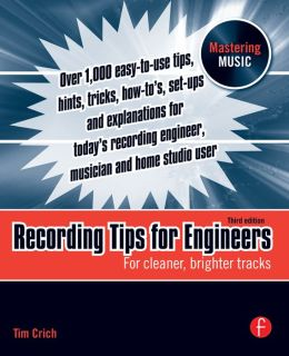 Recording Tips for Engineers: For Cleaner, Brighter Tracks