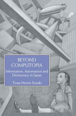 Beyond Computopia