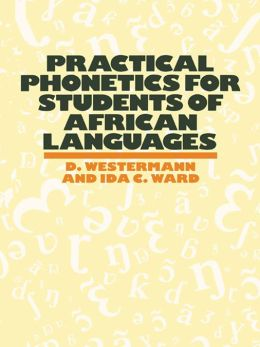 Practical Phonetics For Students