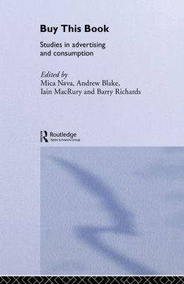 Buy This Book: Studies in Advertising and Consumption