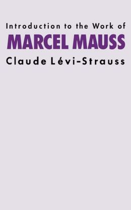 Intro Work Marcel Mauss
