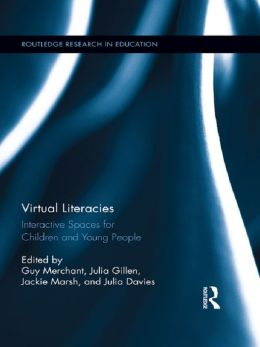 Virtual Literacies: Interactive Spaces for Children and Young People