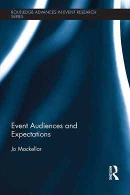 Event Audiences and Expectations