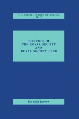Sketches of Royal Society and Royal Society Club