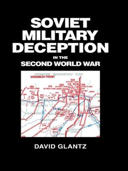 Soviet Military Deception in the Second World War