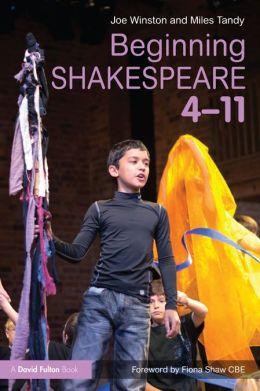 Beginning Shakespeare: 4-11