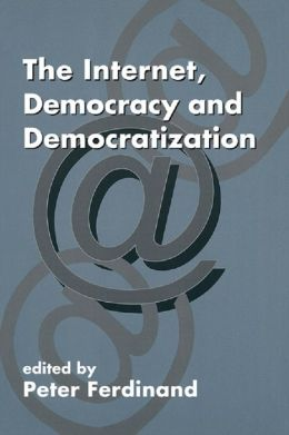 The Internet Democracy and Democratization