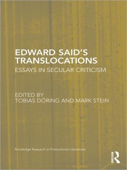 Edward Said's Translocations: Essays in Secular Criticism