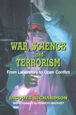 War Science and Terrorism: From Laboratory to Open Conflict