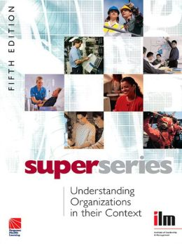Understanding Organisations in their Context Super Series