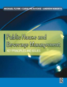 Public House and Beverage Management: Key Principles and Issues