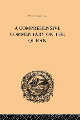 A Comprehensive Commentary on the Quran: Comprising Sale's Translation and Preliminary Discourse: Volume IV