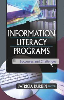 Information Literacy Programs: Successes and Challenges