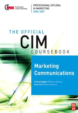 CIM Coursebook 08/09 Marketing Communications