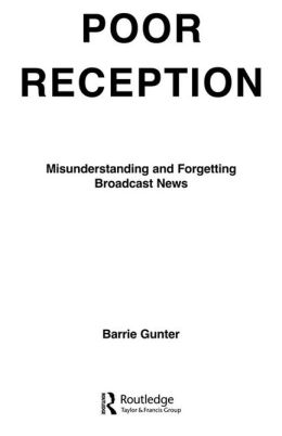 Poor Reception: Misunderstanding and Forgetting Broadcast News