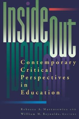 inside/out: Contemporary Critical Perspectives in Education