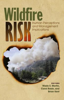 Wildfire Risk: Human Perceptions and Management Implications