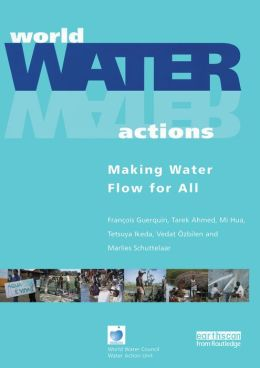 World Water Actions: Making Water Flow for All