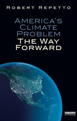 America's Climate Problem: The Way Forward: The Way Forward