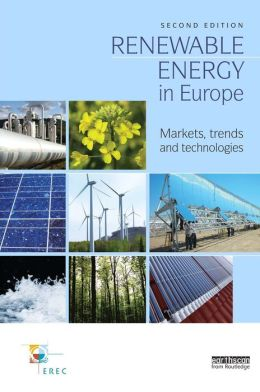 Renewable Energy in Europe: Markets, Trends and Technologies