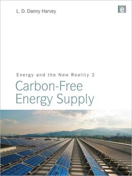 Energy and the New Reality 2 - Carbon-free Energy Supply
