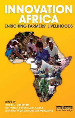 Innovation Africa: Enriching Farmers' Livelihoods