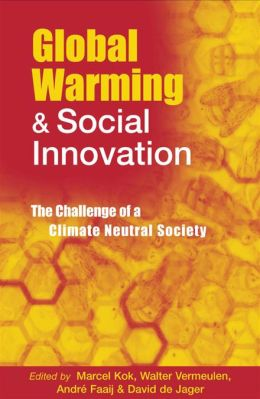Global Warming and Social Innovation: The Challenge of a Climate Neutral Society
