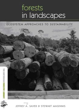 Forests in Landscapes: Ecosystem Approaches to Sustainability