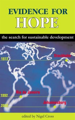 Evidence for Hope: The Search for Sustainable Development