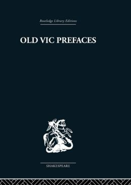 Old Vic Prefaces: Shakespeare and the Producer