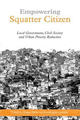 Empowering Squatter Citizen: