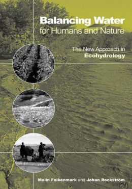 Balancing Water for Humans and Nature: The New Approach in Ecohydrology