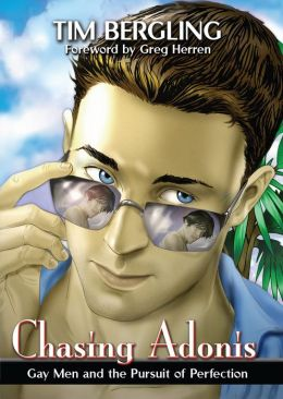 Chasing Adonis: Gay Men and the Pursuit of Perfection