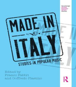 Made in Italy: Studies in Popular Music