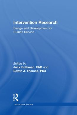 Intervention Research: Design and Development for Human Service