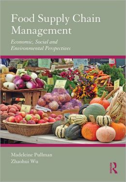 Food Supply Chain Management: Economic, Social and Environmental Perspectives
