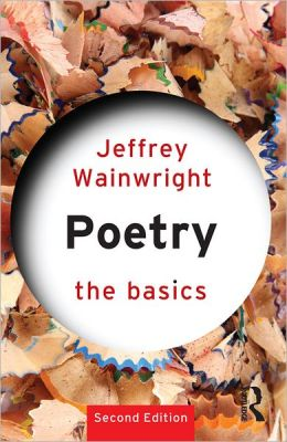 Poetry: The Basics: The Basics