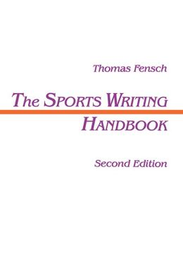 The Sports Writing Handbook