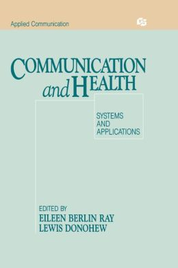 Communication and Health: Systems and Applications