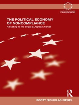The Political Economy of Noncompliance: Adjusting to the Single European Market